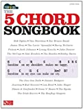 Strum & Sing: The 5 Chord Songbook