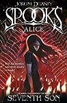 Spook's: Alice: Book 12 (The Wardston...