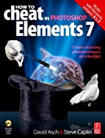 How to Cheat in Photoshop Elements 7 Front Cover