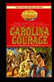 Carolina Courage (The Holts, an American Dynasty #3) (0553287567) by Dana Fuller Ross