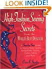 High Fashion Sewing Secrets from the World's Best Designers: A Step-By-Step Guide to Sewing Stylish Seams, Buttonholes, Pockets, Collars, Hems, And More (Rodale Sewing Book)