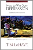 img - for How to Win Over Depression [Paperback] [1996] Revised Ed. Tim LaHaye book / textbook / text book