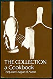 img - for The Collection; a Cookbook book / textbook / text book