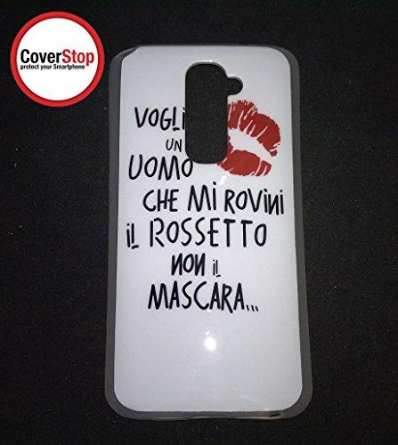 coverstop COVER KISS BACIO VOGLIO UOMO ROVINI ROSSETTO NON MASCARA CUSTODIA BUMPER PER LG G2 D802