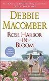 Rose Harbor in Bloom: A Novel