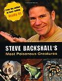 Steve Backshall's Most Poisonous Creatures