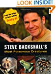 Steve Backshall's Most Poisonous Crea...