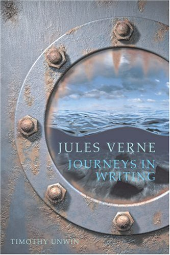 Jules Verne: Journeys in Writing