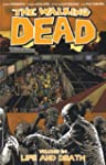 The Walking Dead Volume 24: Life and...