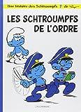 Les Schtroumpfs, tome 30 : Schtroumpfs de l'ordre