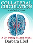 Collateral Circulation: a Medical Mys...