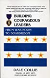 img - for Building Courageous Leaders From War Room to Boardroom book / textbook / text book