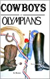 img - for Cowboys and Olympians book / textbook / text book