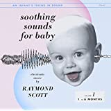 SCOTT, RAYMOND - SOOTHING SOUNDS FOR BABY: VOL 1