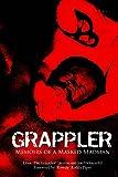 Grappler: Memoirs of a Masked Madman