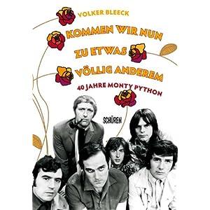 Kommen wir nun zu etwas völlig anderem -   40 Jahre Monty Python