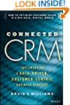 Connected CRM: Implementing a Data-Dr...