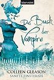 Sanfte Finsternis: Das Buch der Vampire (German Edition)