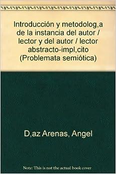 /lector abstracto, implicito (Problemata semiotica) (Spanish Edition