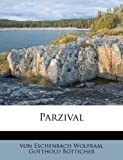 Parzival (German Edition) (1179901118) by Eschenbach, Wolfram Von