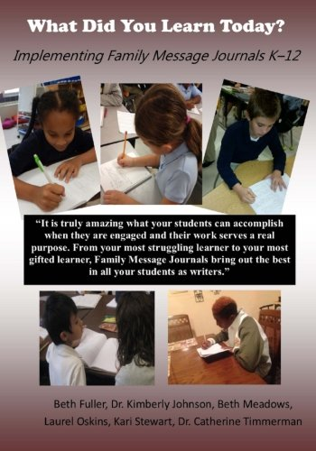 What Did You Learn Today?: Implementing Family Message Journals K-12