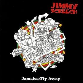 Jamaica / Fly Away