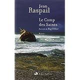 Le Camp des Saints ; pr�c�d� de Big Otherpar Jean RASPAIL