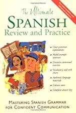 The Ultimate Spanish Review and Practice by Ronni Gordon