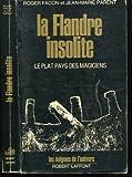 echange, troc ROGER FACON, JEAN-MARIE PARENT - FLANDRE INSOLITE