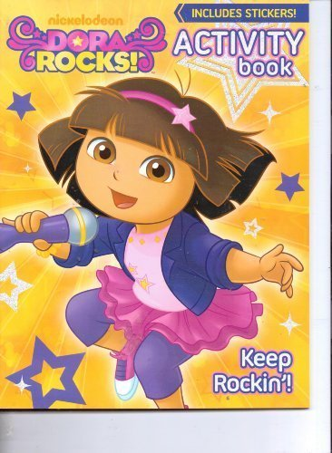 nickelodeons-dora-rocks-activity-book-includes-stickers-keep-rockin-by-nick-jr-nickelodeon-viacom