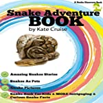 Snake Adventure Book | Kate Cruise