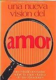 img - for UNA NUEVA VISION DEL AMOR book / textbook / text book