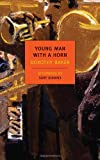 img - for Young Man with a Horn (New York Review Books Classics) book / textbook / text book