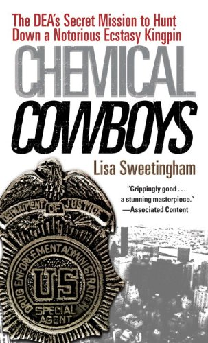 Chemical Cowboys: The Dea