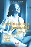 img - for La educaci n prenatal natural (Spanish Edition) book / textbook / text book