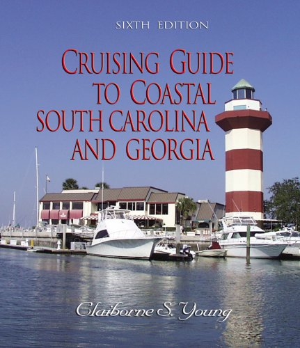 Cruising Guide to Coastal South Carolina and Georgia (Cruising Guide to Coastal South Carolina & Georgia)