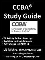 CCBA Study Guide: The essential guide to succeed in CCBA Front Cover