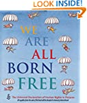 We Are All Born Free: The Universal D...