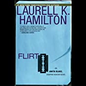 Flirt: Anita Blake, Vampire Hunter, Book 18 | Laurell K. Hamilton