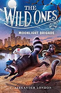 Book Cover: The Wild Ones: Moonlight Brigade