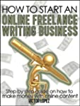 How To Start an Online Freelance Writ...