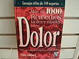Mas De 100 Remedios Faciles Y Rapidos Para El Dolor (Spanish Edition) (9681332393) by Goldberg, Philip