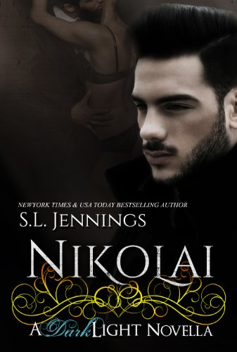 Nikolai: A Dark Light Novella (Dark Light #2.5) by S.L. Jennings