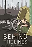 img - for Behind the Lines (Casemate Classic War Fiction) book / textbook / text book