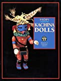 img - for Hopi Kachina Dolls (Plateau, Vol 63 No 4) book / textbook / text book