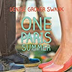 One Paris Summer | Denise Grover Swank
