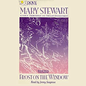 Frost on the Window: Poems | [Mary Stewart]