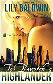 To Bewitch a Highlander (Isle of Mull Book 1)