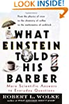 What Einstein Told His Barber: More S...