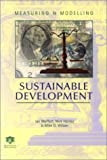 img - for Measuring and Modelling Sustainable Development by I. Moffatt (2001-02-15) book / textbook / text book